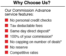 Your Commission Today provides Real Estate agents and mortgage brokers fast, reliable commission advances services.